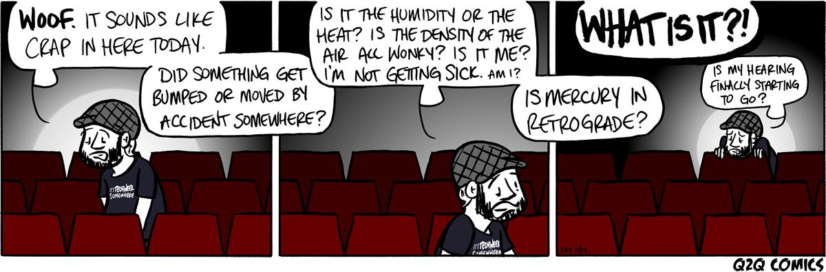 Q2Q Comics #411: How's the House Sound Today? | Q2Q Comics